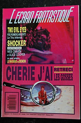 L'écran fantastique n°112 * 1990 * TWO EVIL EYES SHOCKER Chérie j'ai rétréci les gosses