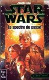 Star Wars, An 19. La Main de Thrawn, tome 1 - Le Spectre du passé