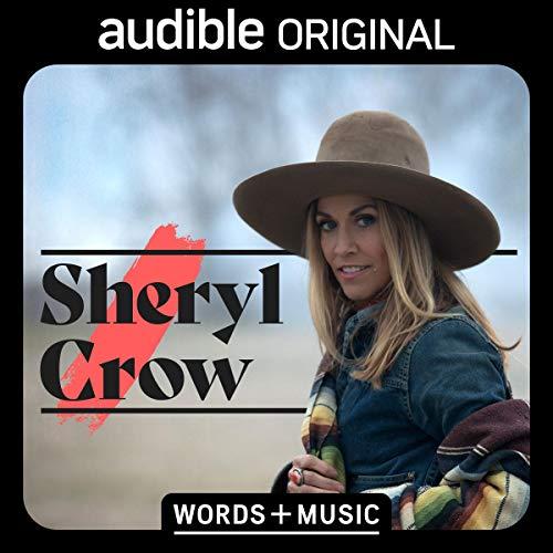 Sheryl Crow: Words + Music cover art