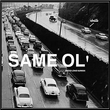Same Ol'