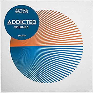 Extravaganza Addicted 5