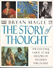 The Story of Thought: The Essential Guide to the History of Western Philosophy