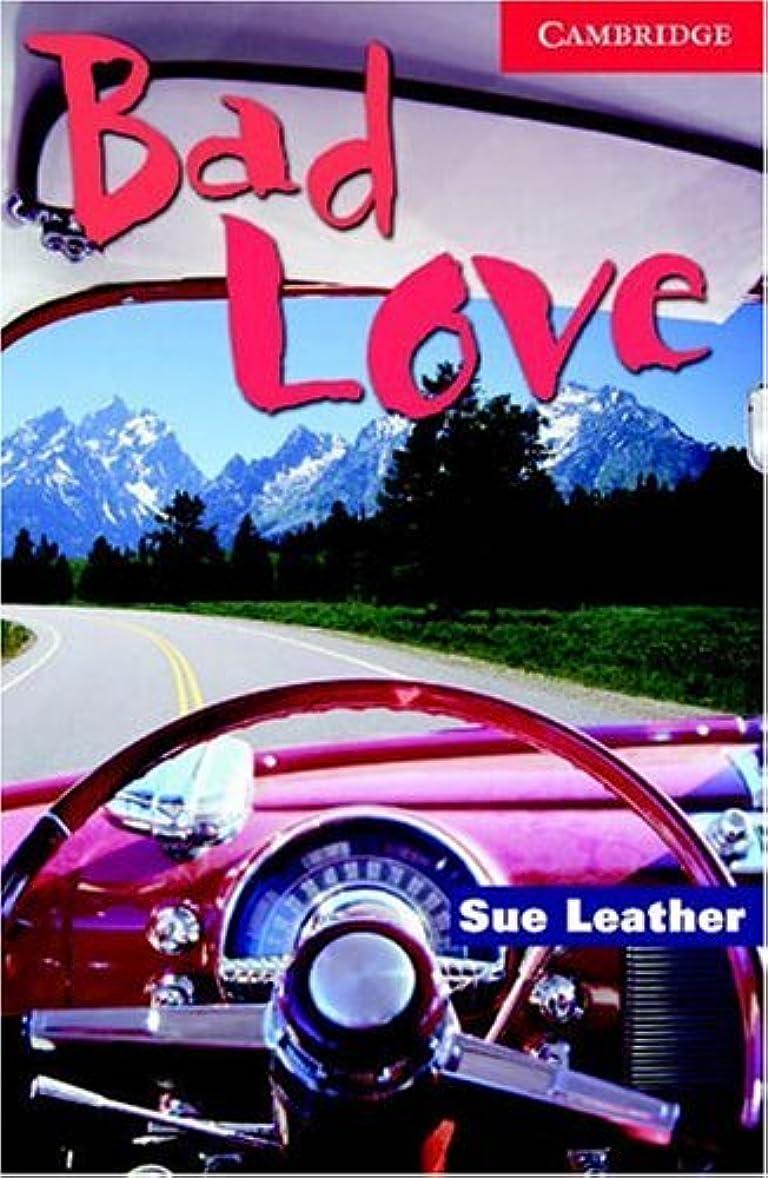 原告変わる海外Bad Love Level 1 (Cambridge English Readers) (English Edition)