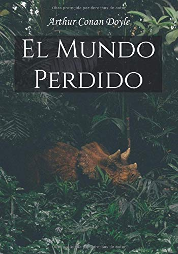 El Mundo Perdido (Spanish Edition): Arthur Conan Doyle | The Lost Word