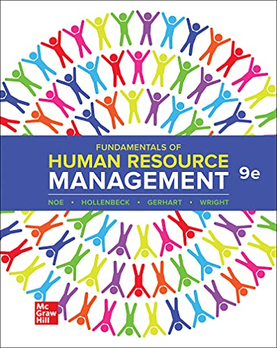 Compare Textbook Prices for Fundamentals of Human Resource Management 9 Edition ISBN 9781264131143 by Noe, Raymond,Hollenbeck, John,Gerhart, Barry,Wright, Patrick