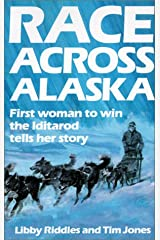 Race Across Alaska: First Woman to Win the Iditarod Tells Her Story School & Library Binding