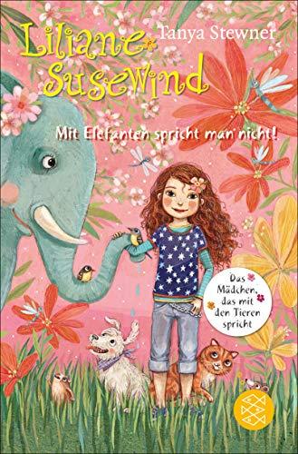 Liliane Susewind – Mit Elefanten spricht man nicht! eBook: Stewner ...