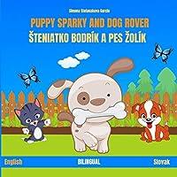 Puppy Sparky and Dog Rover: Šteniatko Bodrík a pes Žolík