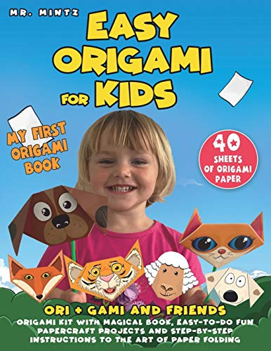 Easy Origami for Kids: Ori + Gami and Friends. Origami Kit with Magical Book, Easy-to-Do Fun Papercraft Projects and Step-by-Step Instructions to the ... Paper (Dover Origami Papercraft, Band 1)