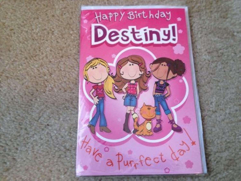 Happy Birthday Destiny  Singing Birthday Card by Oak Patch Gifts