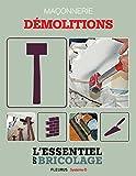 Maçonnerie : Démolitions (L'esse...