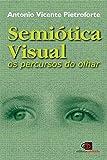 Semiótica visual: Os percursos do olhar