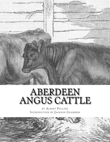 Aberdeen Angus Cattle: Notes on Fashion and an Account of Some Leading...