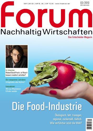 Forum Nachhaltig Wirtschaften - Die Food-Industrie