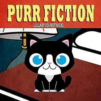 Purr Fiction - Lullaby Soundtracks