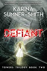 Karina Sumner-Smith: Defiant