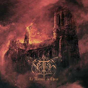 La Morsure Du Christ (Deluxe Edition)
