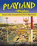 Playland In Photos: Ocean City Amusement Park...