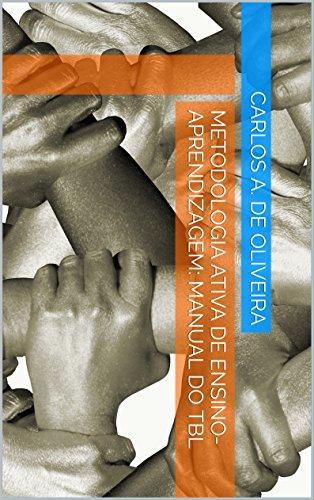 Metodologia ativa de ensino-aprendizagem: Manual do TBL