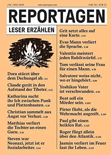 Reportagen #46: Das unabhängige Magazin für erzählte Gegenwart