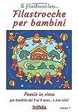 Filastrocche per bambini: poesie in rima per bambini dai 3 ai 6 anni… e non solo!