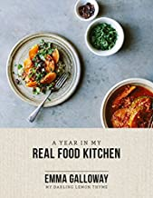A Year In My Real Food Kitchen