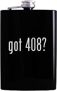 got 408? - 8oz Hip Alcohol Drinking Flask, Black