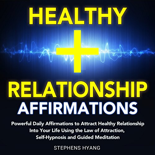 Healthy Relationship Affirmations audiobook cover art
