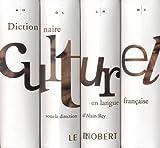 Dictionnaire culturel en langue française - Coffret en 4 volumes