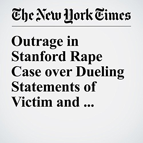 Outrage in Stanford Rape Case over Dueling Statements of Victim and Attacker's Father audiobook cover art