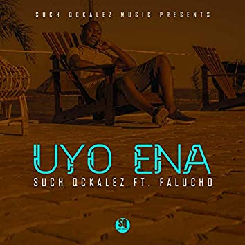 Uyo Ena (feat. Falucho)