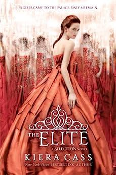 The Elite (The Selection Book 2) (English Edition) par [Kiera Cass]