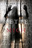 Rette Mich: Ein Avery Black Mystery – Buch 5