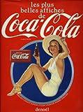 Les plus belles affiches de Coca-Cola (Albums et Beaux Livres)
