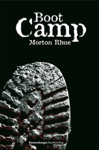 Boot Camp (Jugendliteratur ab 12 Jahre)