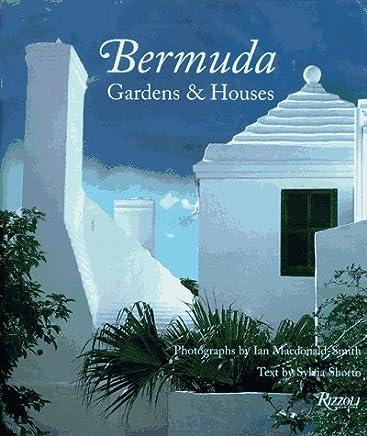 Bermuda: Gardens & Houses