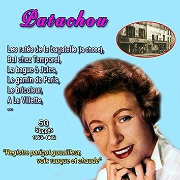 """Patachou """"Voix gouailleuse, rauque et chaude"""" Bal chez temporel, la bague à jules 50 succès 19551962"""