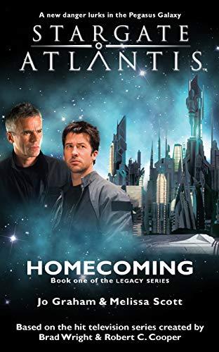 STARGATE ATLANTIS Homecoming (Legacy book 1) (Stargate Atlantis Legacy, Band 16)
