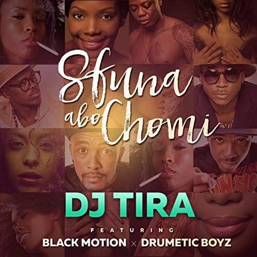 DJ Tira feat. Black Motion & Drumetic Boyz