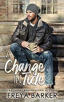 A Change In Tide (Northern Lights Book 1) by [Freya Barker, Karen Hrdlicka]