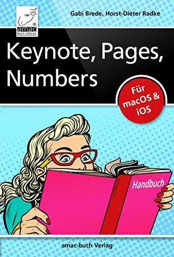 Keynote, Pages, Numbers Handbuch: Für macOS und iOS