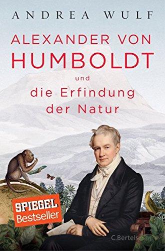 Buchseite und Rezensionen zu 'Alexander von Humboldt und die Erfindung der Natur' von Andrea Wulf