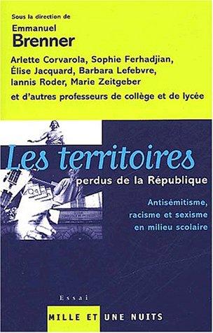 Les territoires perdus de la République : Milieu scolaire, antisémitisme, sexisme