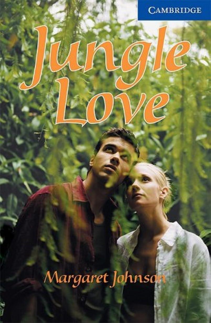 ダーリン保持する落ち込んでいるJungle Love Level 5 (Cambridge English Readers) (English Edition)