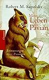 Mein Leben als Pavian - Robert M. Sapolsky