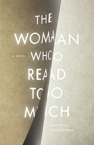 The Woman Who Read Too Much: A Novel (English Edition)