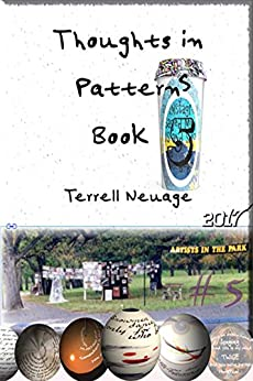Thoughts in Pattern 5 by [Terrell Neuage]