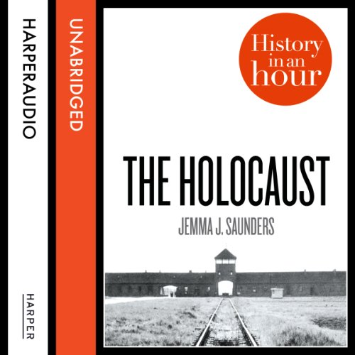 The Holocaust: History in an Hour audiobook cover art