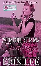 Strawberry Sundays: A Donut Shop Series Novella
