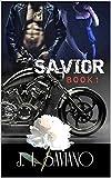 SAVIOR : Book One
